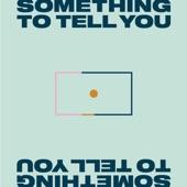 2012 Bid Adieu - Something to Tell You