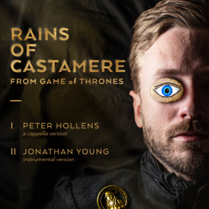 Rains of Castamere from Game of Thrones (A Cappella) - Peter Hollens & Jonathan Young