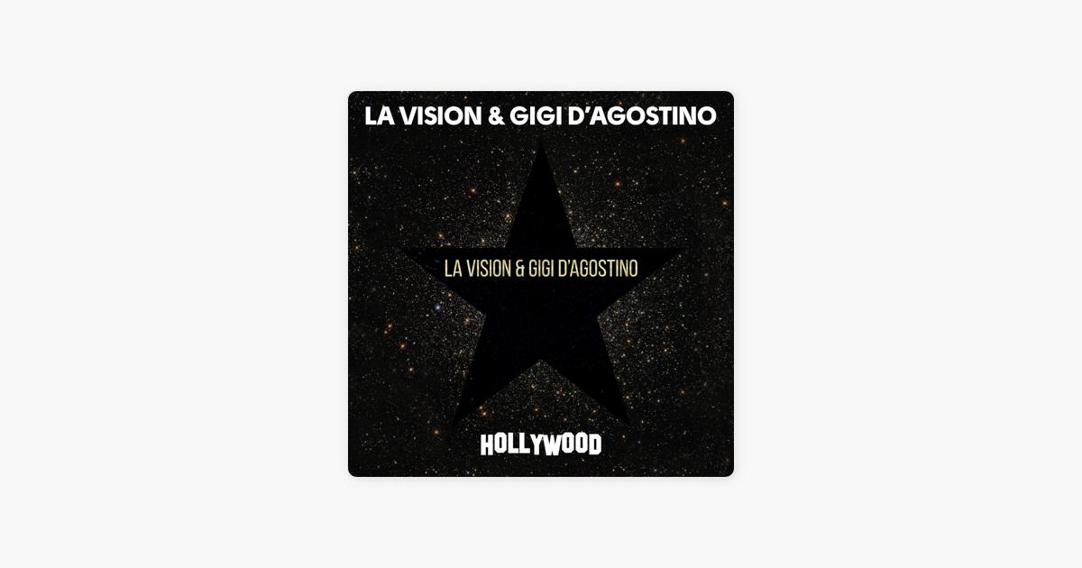 Hollywood - Single by LA Vision & Gigi D'Agostino on Apple Music