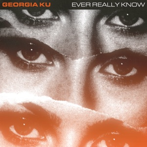 Ever Really Know - Single
