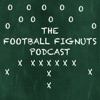 The Football Fignuts Podcast