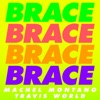 Machel Montano & Travis World - Brace