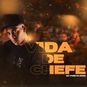 [Download] Vida de Chefe MP3