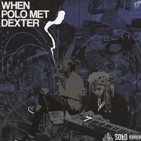 When Polo Met Dexter - EP