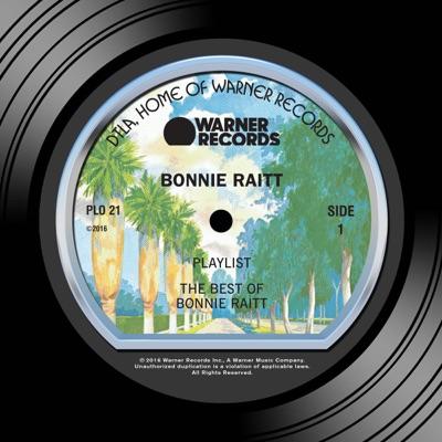 Playlist: The Best of the Warner Bros. Years (Remastered) - Bonnie Raitt