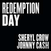 Redemption Day - Sheryl Crow & Johnny Cash