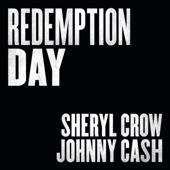 Sheryl Crow & Johnny Cash - Redemption Day