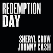 Redemption Day - Sheryl Crow & Johnny Cash - Sheryl Crow & Johnny Cash