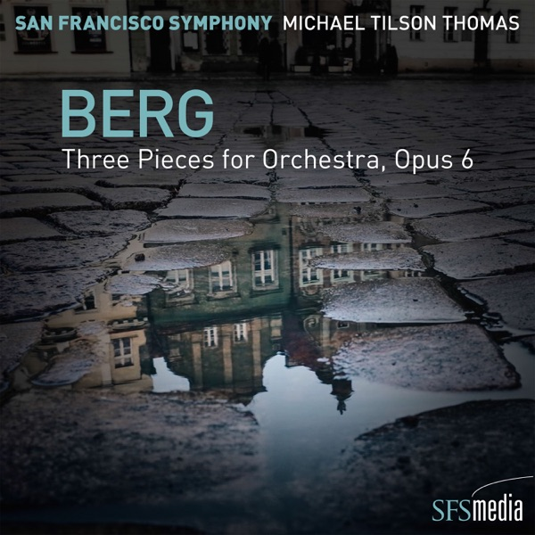 Berg: Three Pieces for Orchestra - EP