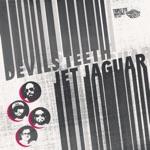 Devils Teeth - Jet Jaguar
