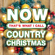 NOW That's What I Call Country Christmas - Various Artists