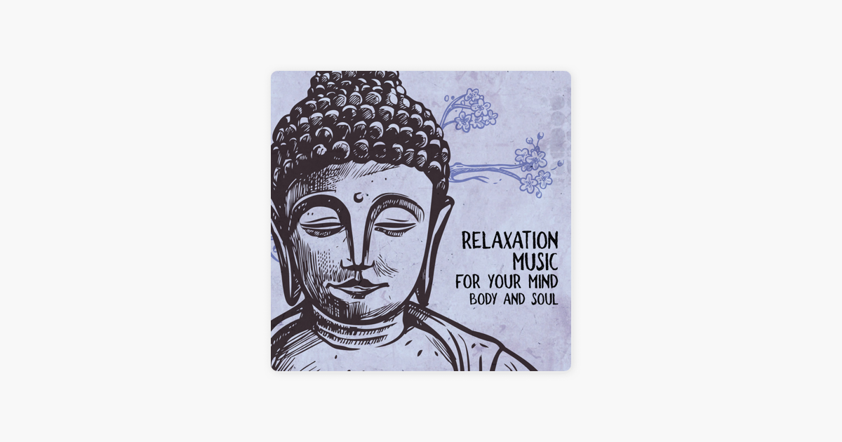Relaxation Music for Your Mind, Body and Soul – The Best Nature Sounds  (Meditation, Relaxation, Yoga, Study, Sleep, Spa) by Zen Meditation Music