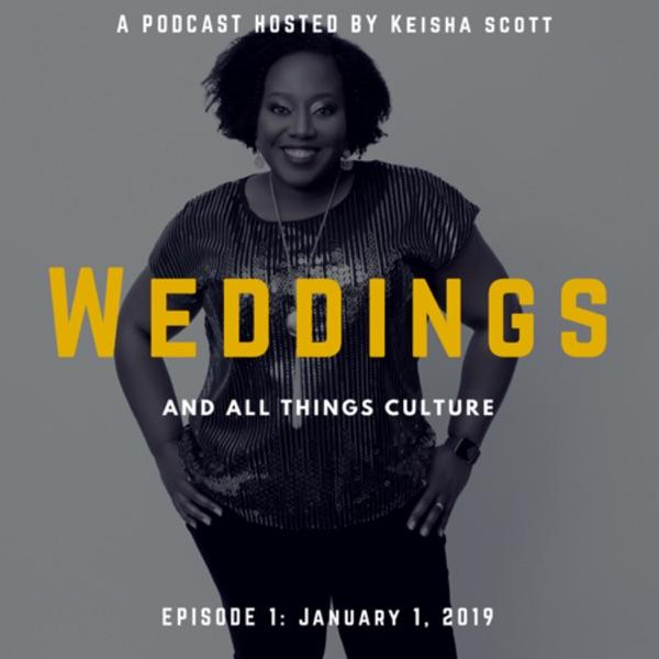 Weddings & All Things Culture