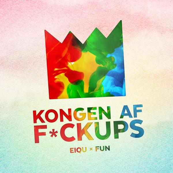 Kongen Af F*ckups - Single