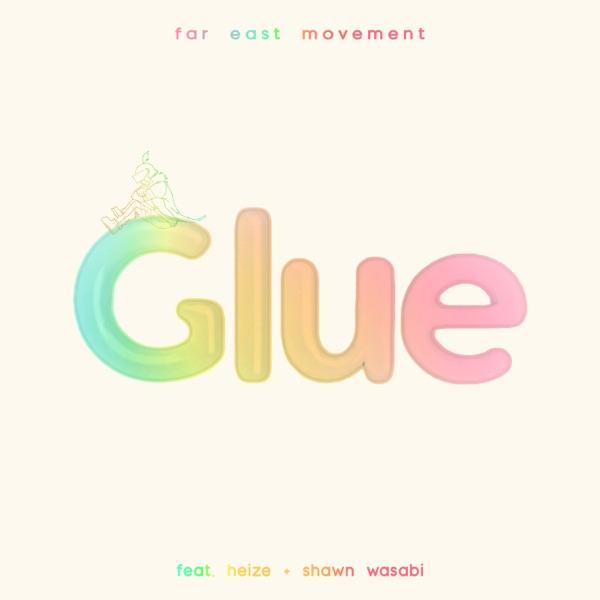 Glue (feat. Heize & Shawn Wasabi) - Single