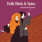 Dolly Birds & Spies