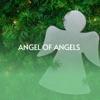 Angel of Angels