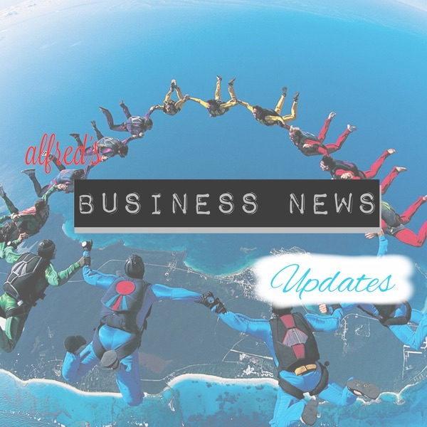 Alfred's Business News Updates