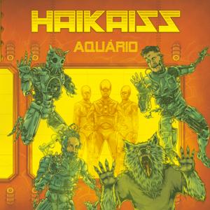 Haikaiss - Aquário