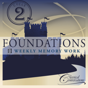 Foundations Cycle 2, Vol.1 - Weekly Memory Work - Classical Conversations - Classical Conversations