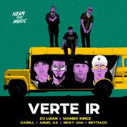 Verte Ir (feat. Nicky Jam, Darell & Brytiago) - DJ Luian, Mambo Kingz & Anuel AA - DJ Luian, Mambo Kingz & Anuel AA
