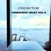From the Cinematic Vault Vol 4