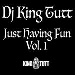 Just Having Fun, Vol. 1 (DJ Mix)