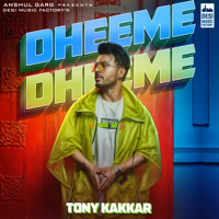 Dheeme Dheeme (feat. Neha Sharma)