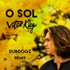 O Sol (Dubdogz Remix) - Single