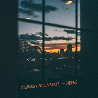 LANKS & Fossa Beats – Sirens – Single [iTunes Plus AAC M4A]