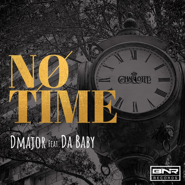 No Time (feat. DaBaby) - Single