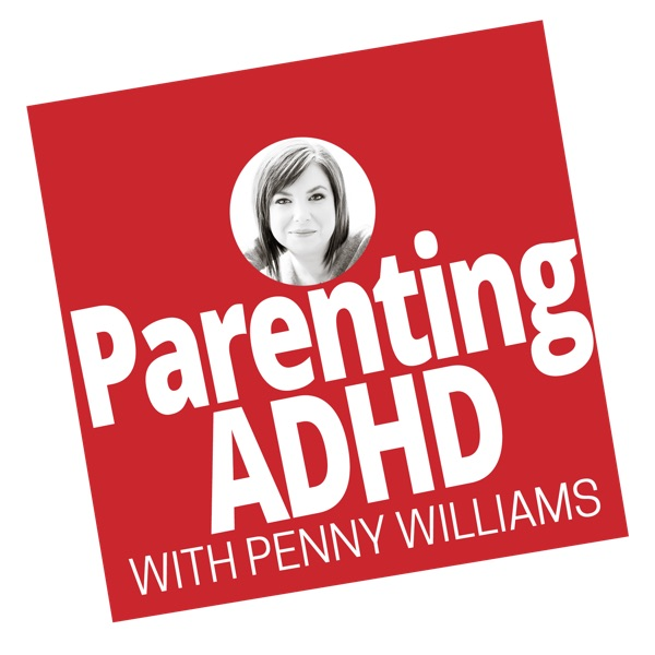 Parenting ADHD Podcast, with the ADHD Momma | Positive Parenting | ADHD Tools | Homework Strategies | ADHD at School | Learni