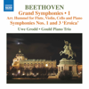 Uwe Grodd & Gould Piano Trio - Beethoven: Symphonies Nos. 1 & 3 (Arr. J. N. Hummel for Flute & Piano Trio)