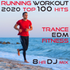 Running Workout 2020 100 Hits Trance Edm Fitness 8 Hr DJ Mix - Running Trance & Workout Electronica