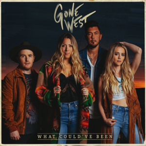 What Could've Been - Gone West