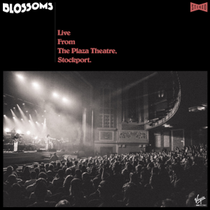 Blossoms - Falling For Someone (Live From The Plaza Theatre, Stockport)