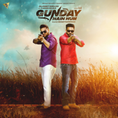 Gunday Hain Hum (feat. Karan Aujla)