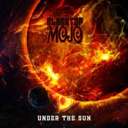 Under the Sun - Blacktop Mojo - Blacktop Mojo
