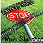 Mizi Sla - We Gonna Make It MiziStyle