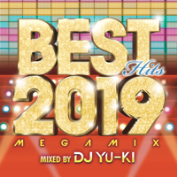 DJ YU-KI - BEST HITS 2019 Megamix mixed by DJ YU-KI artwork