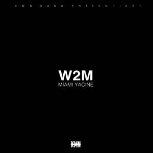 Miami Yacine - W2M