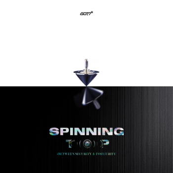 GOT7 SPINNING TOP : BETWEEN SECURITY & INSECURITY - EP - GOT7 song lyrics