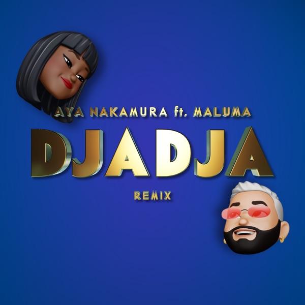 Djadja (feat. Maluma) [Remix] - Single