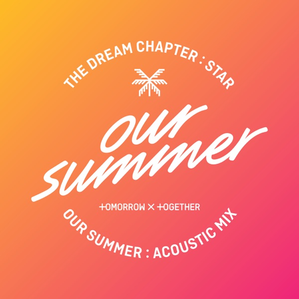 Our Summer (Acoustic Mix) - Single