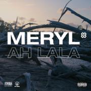 AH LALA - Meryl