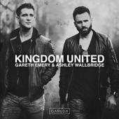Kingdom United-Gareth Emery & Ashley Wallbridge