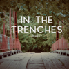 In the Trenches - EP - Remedy