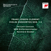 Beethoven's World - Clement: Violin Concertos Nos. 1 & 2 - Reinhard Goebel, Mirijam Contzen & WDR Sinfonie-Orchester