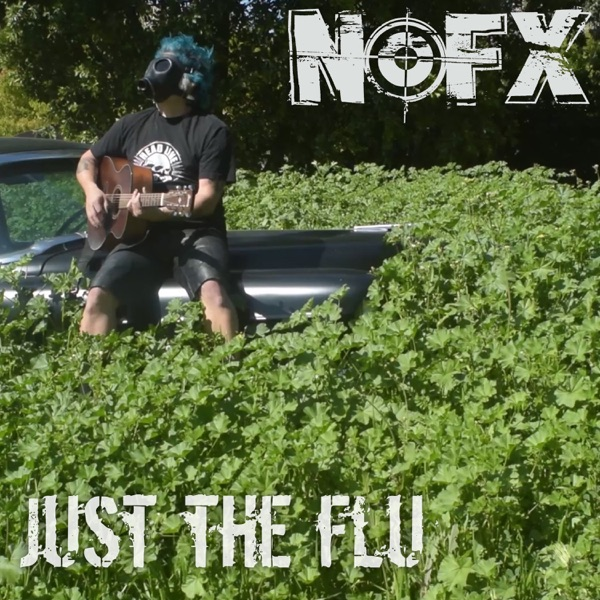 Just the Flu (Acoustic) - Single