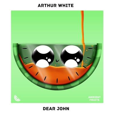 Dear John - Single - Arthur White